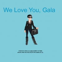 We Love You, Gala