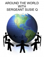 Around the world with Sergeant Susie Q