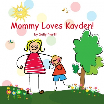 Mommy loves Kayden!
