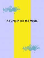 The Dragon and tho mouse