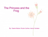 The Pincess and the Frog