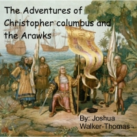 Adventures of Christopther and the arawaks