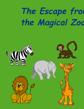 The Escape of the Magical Zoo