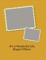 It's A Wonderful Life, Megan O'Brien