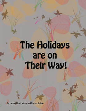The Holidays are on Their Way!