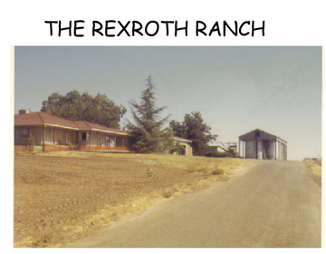 THE REXROTH RANCH