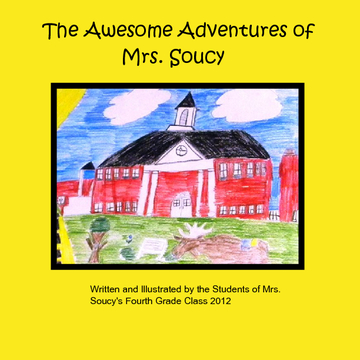 The Awesome Adventures of Mrs. Soucy