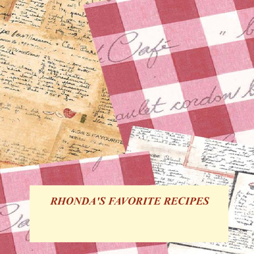 RHONDA'S FAVORITE RECIPES