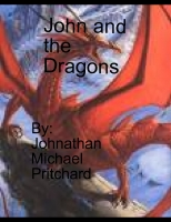 John and the Dragons