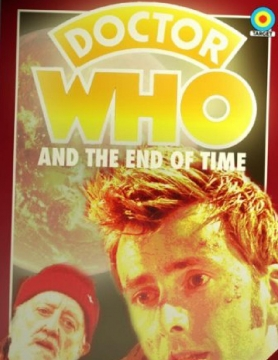 Doctor Who and The End of Time: The End of Time Part 2