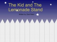 The kid and the lemonade stand