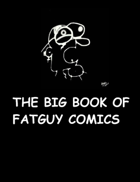 The Big book of fatguy comics