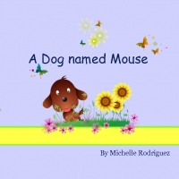 A Dog named Mouse