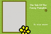 THE TALE OF THE FUNNY PUMPKIN