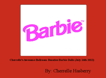 Cherrelle's Awesome Ballroom Beauties Barbie Dolls (July 16th 2012)