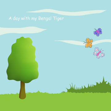 A day with my Bengal tiger