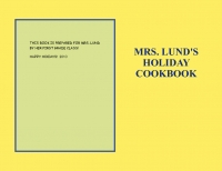 Mrs. Lund's Holiday Recipes