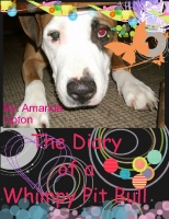 The Diary of a Whimpy Pit Bull