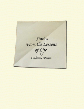 Stories from the Lessons of Life