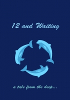 12 and Waiting