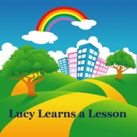 Lucy Learns a Lesson
