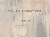 the life of Boney Ribb