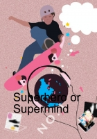 Superhero or Supermind