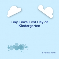 Tinny Tim's first day of Kindergarten
