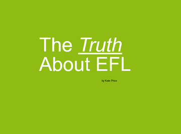 The Truth About EFL