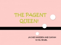 The Pageant QUEEN!
