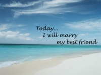 Today I will marry my friend