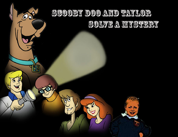 TAYLOR AND SCOOBY DOO SOLVE A MYSTERY