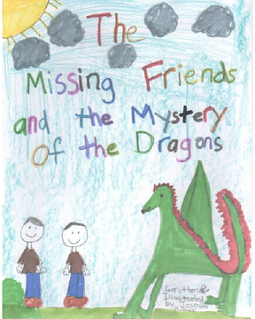 The Missing Friends and the Mystery of the Dragons