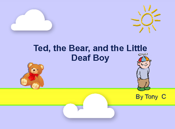 Ted, the Bear, and the Little Deaf Boy