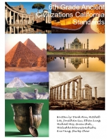 6th Ancient Civilizations California Standards