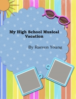 My High School Musical Vacation