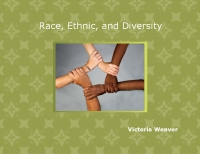 Race, Ethnic, and Diversity