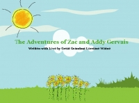 The Adventures of Zac and Addy Gervais