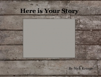 Here Is Your Story
