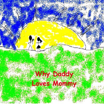 Why Daddy Loves Mommy