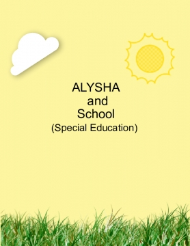 Alysha and School (Special Education)