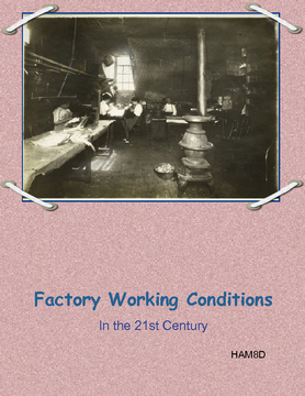 Harsh Factory Working Conditions