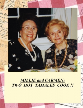 MILLIE & CARMEN: TWO HOT TAMALES COOK !!