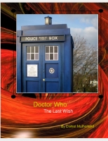 DOCTOR WHO -- THE LAST WISH