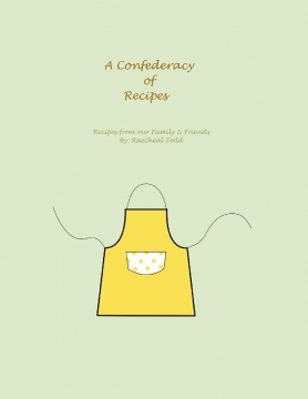 A Confederacy of Recipes