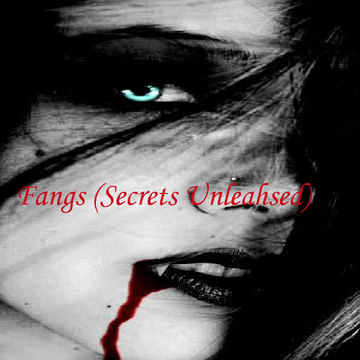 Fangs (Secrets' Unleashed)