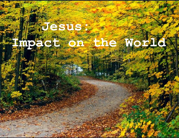 Jesus Christ: Impact on the World