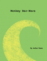 Monkey Bar Wars
