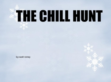 The Chill Hunt