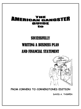 The American Gangster Guide to Successfully Writing a Business Plan and Financial Statement